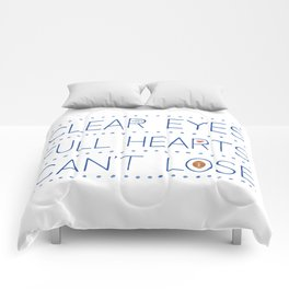 Clear Eyes, Full Hearts, Can't Lose Comforters