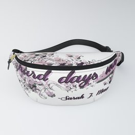 Don't let the hard days win - ACOMAF Fanny Pack