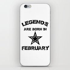 Legends Are Born In February iPhone & iPod Skin