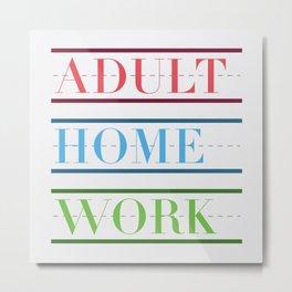 Adult Homework Metal Print