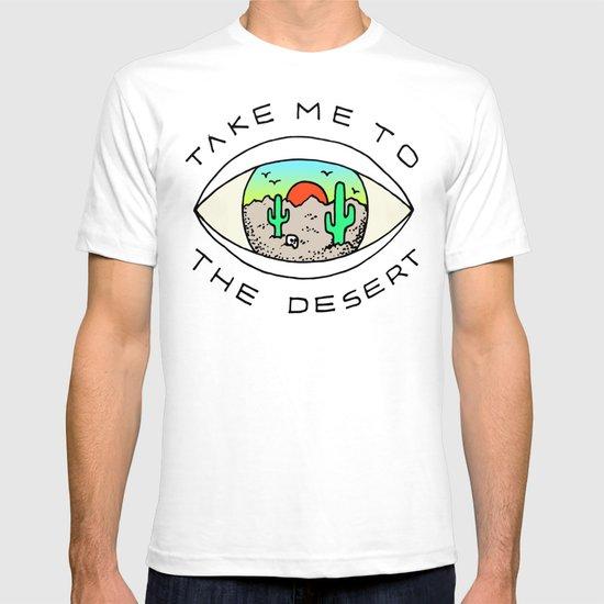 TAKE ME TO THE DESERT T-shirt