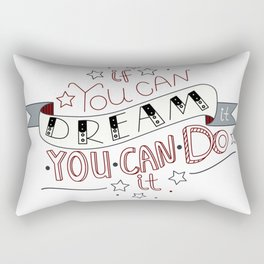 Lettering quote If you can dream it you can do it Rectangular Pillow