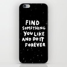 Find Something you like iPhone & iPod Skin