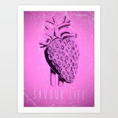 savour life ! Art Print