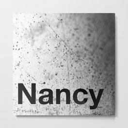 Nancy Metal Print