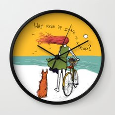 why rush if death is ahead? Wall Clock