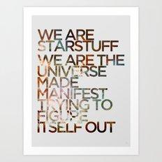 WE ARE STARSTUFF Art Print
