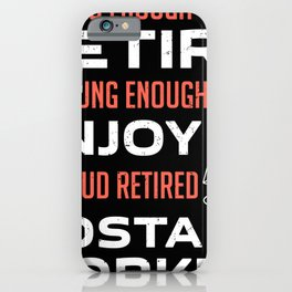 Retired Postal Worker Job Old To Retire Young To Enjoy iPhone Case