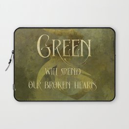 GREEN will heal our broken hearts. Shadowhunter Children's Rhyme. Laptop Sleeve