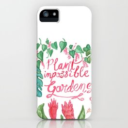 Plant Impossible Gardens iPhone Case