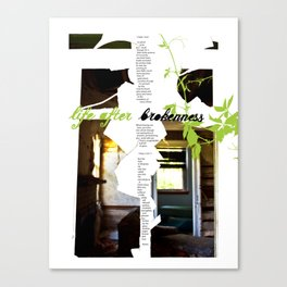 Life after Brokenness Canvas Print