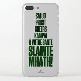 Slainte Mhath! Clear iPhone Case