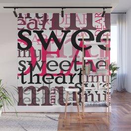 dear my sweetheart Wall Mural