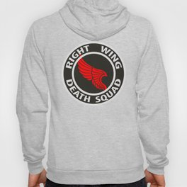 Right Wing Death Squad 5 Hoody
