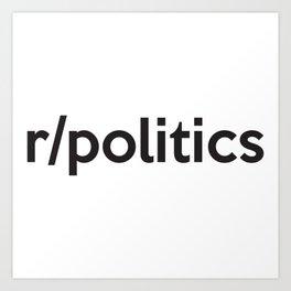 r/politics Art Print