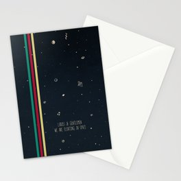 We are floating in space Stationery Cards