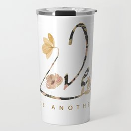 LOVE - one another Travel Mug