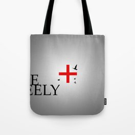 Live Freely Tote Bag