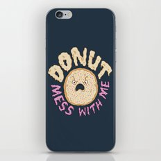 Donut Mess With Me iPhone & iPod Skin