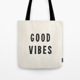 Distressed Ink Effect Good Vibes | Black on Off White Tote Bag