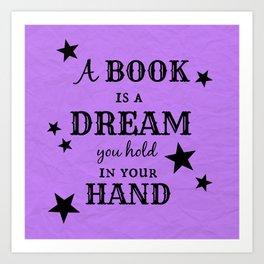 A Book is a Dream Art Print