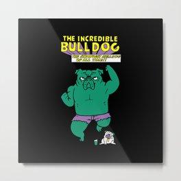 The Incredible English Bulldog Metal Print