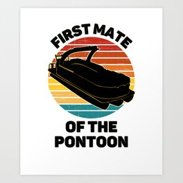 Pontoon Boat Captain First Mate  Art Print