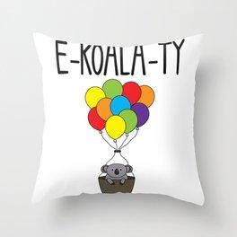 LGBT PRIDE MONTH PARADE graphic - EQUALITY EKOALATY KOALA CUTE design Throw Pillow