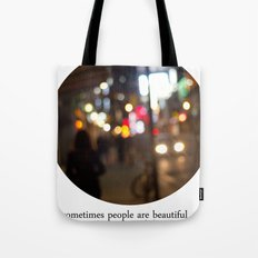 people are beautiful Tote Bag