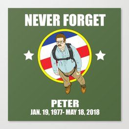 Never Forget Peter Canvas Print
