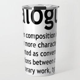 Dialogue Travel Mug