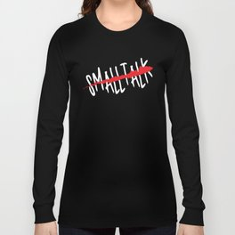 SMALLTALK Long Sleeve T-shirt