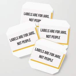 Labels are for Jars, not People Coaster