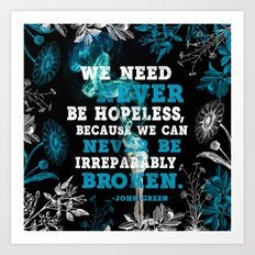 Never Be Hopeless Art Print