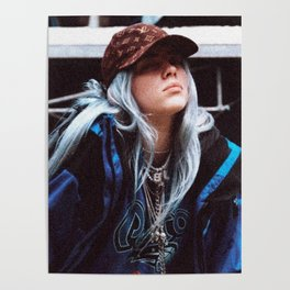 Billie Eilish with a LV hat Poster