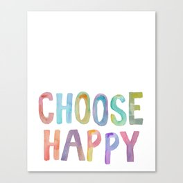 """Inspirational Quote """"Choose Happy"""" Watercolor Letters Typography Nursery Print Motivational Quote Canvas Print"""