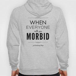 Just Taxidermy Things: Morbid Hoody