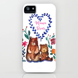 Mother's Day Mama Beare iPhone Case