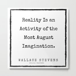 61    |200227 | Wallace Stevens Quotes | Wallace Stevens Poems Metal Print