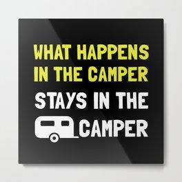 Happens Stays In Camper Metal Print