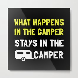 Happens Stays In Camper Metal Print