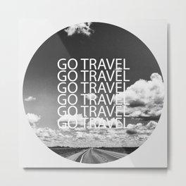 Go travel! - By Rasmus Verdier Metal Print