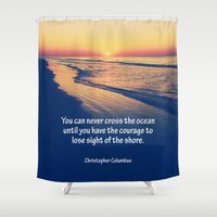 christopher walken Shower Curtains featuring Christopher Columbus Quote by Phil Perkins