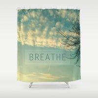 breathe Shower Curtains featuring Breathe by Sandra Arduini