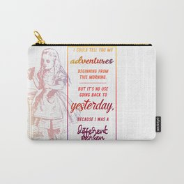 i could tell you my adventures...  Carry-All Pouch