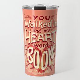 Heart went boom Travel Mug
