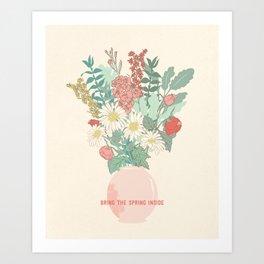 Bring Spring In Art Print