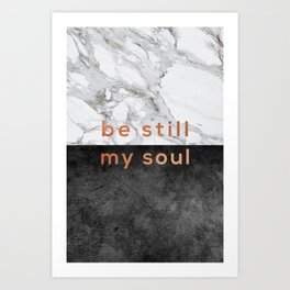 Be Still My Soul Copper Art Print