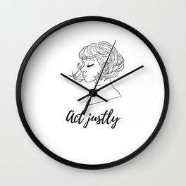 Act justly Wall Clock