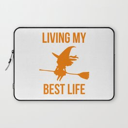 Living My Best Life Inspirational Witch Design Laptop Sleeve